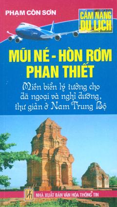 Cẩm Nang Du Lịch - Mũi Né - Hòn Rơm - Phan Thiết