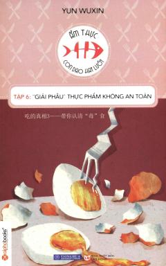 """Ẩm Thực - Con Dao Hai Lưỡi - Tập 6: """"Giải Phẫu"""" Thực Phẩm Không An Toàn"""