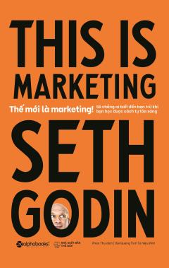 Thế Mới Là Marketing!