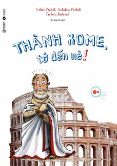 Thành Rome, Tớ Đến Nè!
