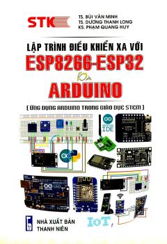 Lập Trình Điều Khiển Xa Với ESP8266-ESP32 Và ARDUINO