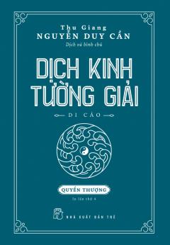 Dịch Kinh Tường Giải - Quyển Thượng