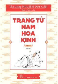 Trang Tử Nam Hoa Kinh - Tập 1 (Tái Bản 2018)