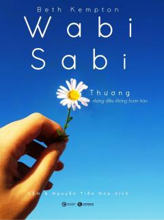 Wabi Sabi - Thương Những Điều Không Hoàn Hảo
