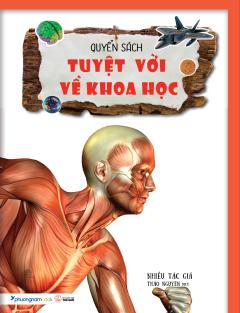 Quyển Sách Tuyệt Vời Về Khoa Học