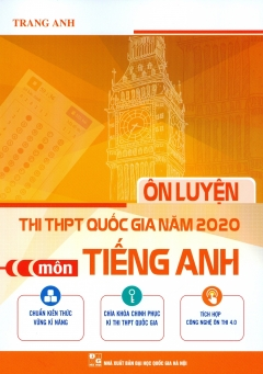 Ôn Luyện Thi THPT Quốc Gia Năm 2020 Môn Tiếng Anh