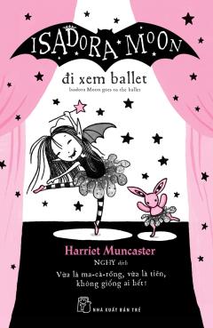 Isadora Moon Đi Xem Ballet