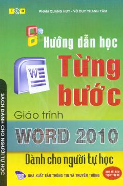 Hướng Dẫn Học Từng Bước Giáo Trình Word 2010 Dành Cho Người Tự Học