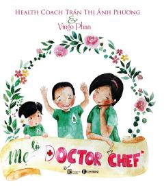 Mẹ Là Doctor Chef