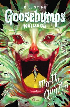 Goosebumps - Nổi Da Gà: Mặt Nạ Quỷ Ám