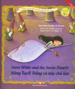 Nàng Tuyết Trắng Và Bảy Chú Lùn (Song Ngữ)