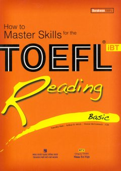How To Master Skills For The TOEFL IBT Reading Basic