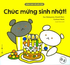Cùng Chơi Với Gấu Con - Chúc Mừng Sinh Nhật!