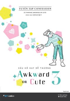 Xấu Hổ Hay Dễ Thương 3 - Awkward Or Cute 3