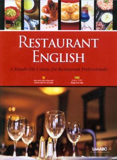 Restaurant English - A Hands-On Course For Restaurant Professionals (1Book + 1MP3 +1DVD)