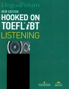 LinguaForum Hooked On Toefl IBT - Listening - Gồm Course Book, Scrots, Answer Key và 1 CD - Rom -, 1 MP3 CD)