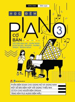 Học Đệm Piano Cơ Bản - Phần 3 (Tái Bản 2020)