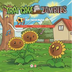 Trái Cây Đại Chiến Zombies - Tập 4: Sức Mạnh Đoàn Kết -  Phát Hành Dự Kiến  10/04/2020