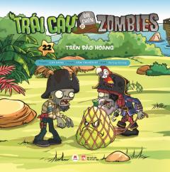 Trái Cây Đại Chiến Zombies - Tập 22: Trên Đảo Hoang -  Phát Hành Dự Kiến  10/04/2020