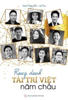 Rạng Danh Tài Trí Việt Năm Châu