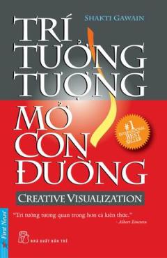 Trí Tưởng Tượng Mở Con Đường - Creative Visualization