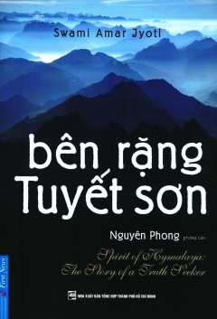 Bên Rặng Tuyết Sơn (Tái Bản 2020)