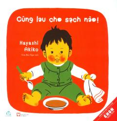 Ehon Nhật Bản - Cùng Lau Cho Sạch Nào! (Tái Bản 2019)
