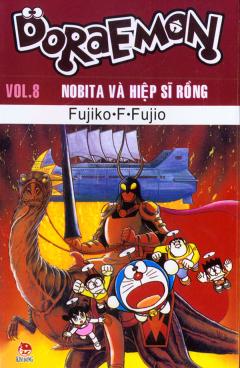 Doraemon - Vol.8 - Nobita Và Hiệp Sĩ Rồng