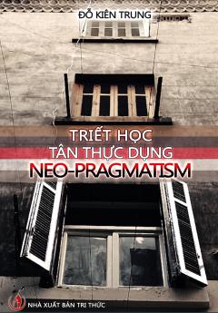 Triết Học Tân Thực Dung Neo - Pragmatism