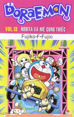 Doraemon - Vol.13 - Nobita Và Mê Cung Thiếc
