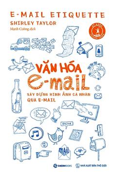Văn Hóa e-mail: Xây Dựng Hình Ảnh Cá Nhân Qua e-mail