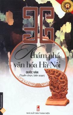 36 Khám Phá Văn Hóa Hà Nội