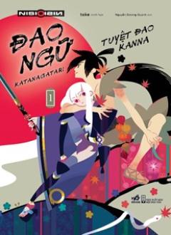Đao Ngữ (Katanagatari) - Tập 1