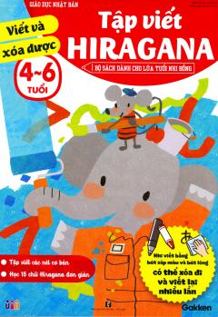 Giáo Dục Nhật Bản - Tập Viết Hiragana (Tuổi 4-6)