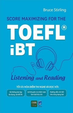 Score Maximizing For The TOEFL® iBT - Listening And Reading
