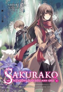 Sakurako Và Bộ Xương Dưới Gốc Anh Đào - Tập 4 (Tặng Kèm Bookmark)