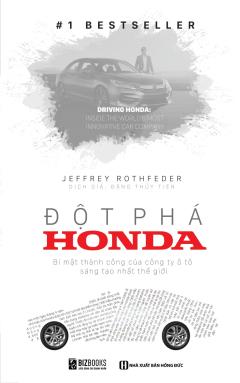 Đột Phá Honda - Bí Mật Thành Công Của Công Ty Xe Sáng Tạo Nhất Thế Giới
