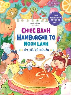 Chiếc Bánh Hamburger To Ngon Lành