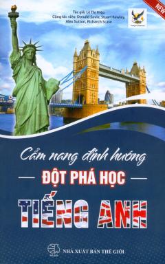Cẩm Nang Định Hướng Đột Phá Học Tiếng Anh