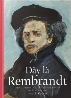 Đây Là Rembrandt (Bìa Cứng)