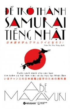 Để Trở Thành Samurai Tiếng Nhật (Tái Bản 2020)