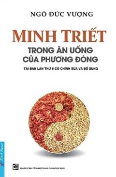 Minh Triết Trong Ăn Uống Của Phương Đông (Tái Bản)