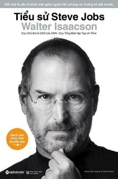 Tiểu Sử Steve Jobs (Bìa Cứng) (Tái Bản 2020)