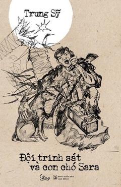Đội Trinh Sát Và Con Chó Sara