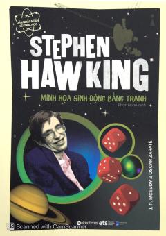 Dẫn Nhập Ngắn Về Khoa Học - Stephen Hawking: Minh Họa Sinh Động Bằng Tranh