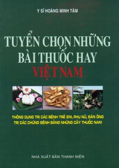 Tuyển Chọn Những Bài Thuốc Hay Việt Nam