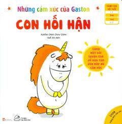 Ehon Thông Minh, Cảm Xúc - Những Cảm Xúc Của Gaston: Con Hối Hận