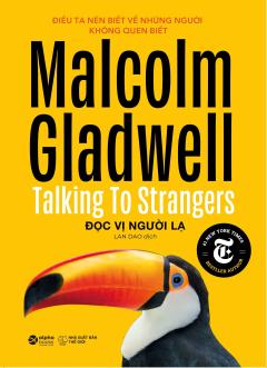 Malcolm Gladwell -Đọc Vị Người Lạ