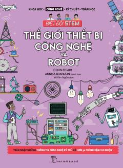 Thế Giới Thiết Bị Công Nghệ Và Robot