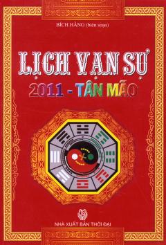 Lịch Vạn Sự Tân Mão 2011 - Vạn Sự Bất Cầu Nhân